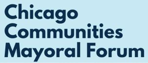 02/05-Chicago Communities Mayoral Forum