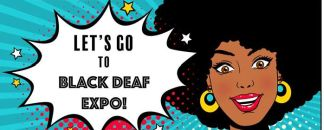 02/02-Black Deaf Expo 2019 - San Leandro