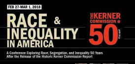 02/27-Race & Inequality in America: The Kerner Commission at 50 @ Haas Institute for a Fair and Inclusive Society, Berkeley...
