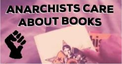 03/25-Anarchists Care About Books @ Bluestockings Bookstore Café & Activist Center, New York...