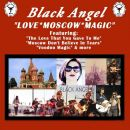 Moscow Don't Believe In Tears (Rock Mix) - Black Angel