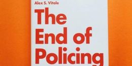 04/25-The End of Policing: In Discussion with Alex Vitale @ Skylight Books, Los Angeles...