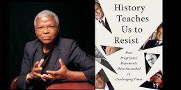 07/05-Book Talk: History Teaches Us to Resist @ Brooklyn Historical Society...