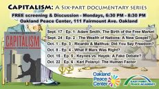 09/17-Capitalism - Six Part Documentary Series @ Oakland Peace Center...