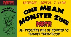 09/22-One Mean Monster Zine - Party for Planned Parenthood, LA...